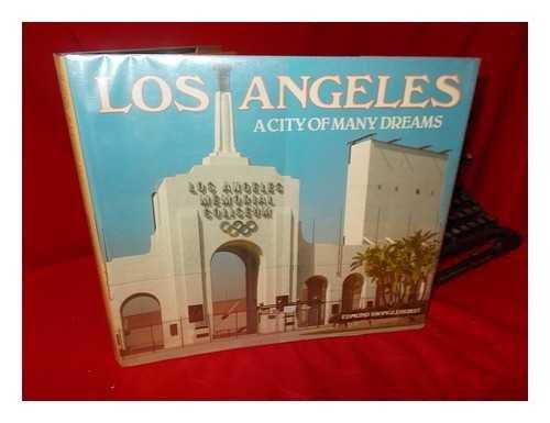 Los Angeles: City of Many Dreams: Swinglehurst, Edmund