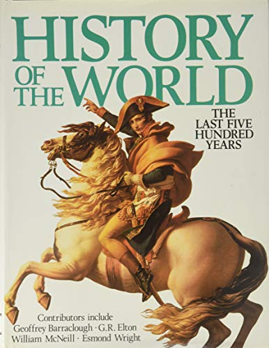 History Of The World: The Last Five Hundred Years