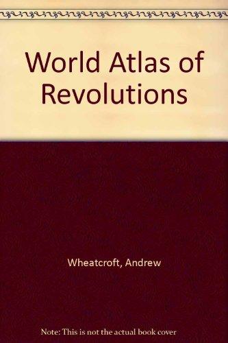 9780517438428: World Atlas of Revolutions