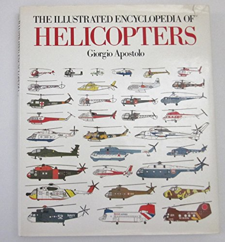 9780517439357: The Illustrated Encyclopedia of Helicopters