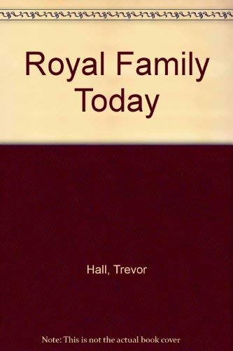 Royal Family Today: Rh Value Publishing