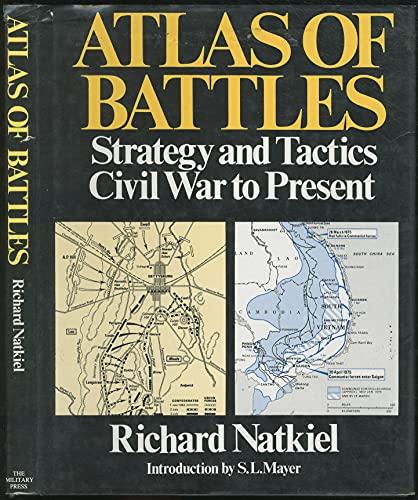 9780517442869: Atlas of Battles : Strategy and Tactics, Civil War to present