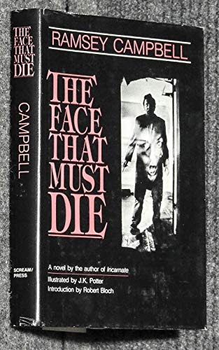 The Face That Must Die.: Campbell, Ramsey.