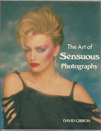 9780517446126: Art Of Sensuous Photography