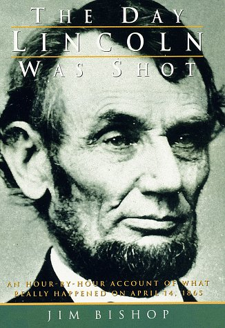 9780517446492: The Day Lincoln Was Shot