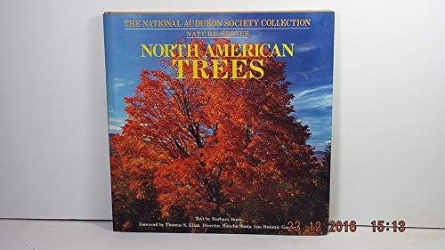 North American Trees: National Audubon Society Collection Nature Series: Burn, Barbara (Text By), ...