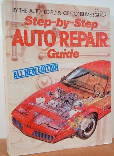 9780517448175: Step By Step Auto Repair Guide