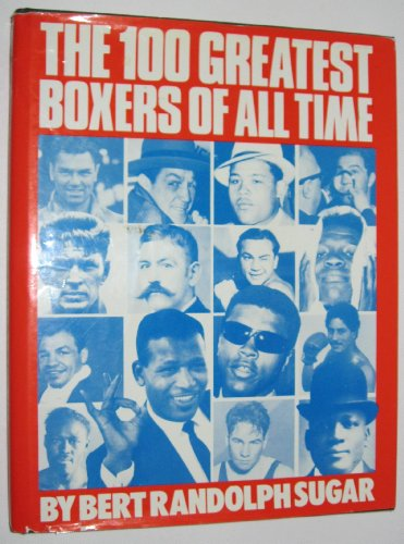 9780517448267: 100 Greatest Boxers of All Time