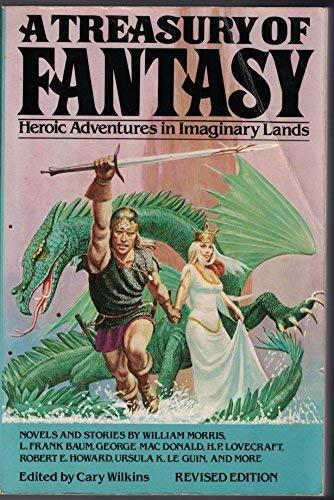 A Treasury of Fantasy : Heroic Adventures: Wilkins, Cary (editor);