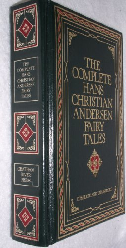 The Complete Hans Christian Andersen Fairy Tales: Hans Christian Andersen, Lily Owens
