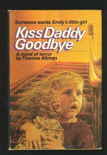 9780517454275: Kiss Daddy Goodbye