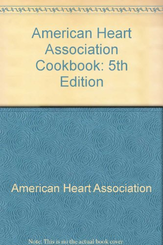 9780517455715: American Heart Association Cookbook: 5th Edition