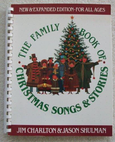 Family Book of Christmas Songs & Stories: Charlton, Jim