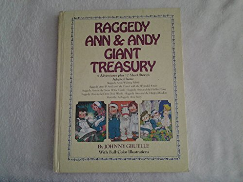 Raggedy Ann and Andy Giant Treasury (4: Golden, Nancy, Gruelle,