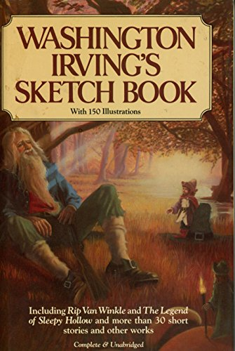 Washington Irving's Sketch Book : The Classic: Washington Irving