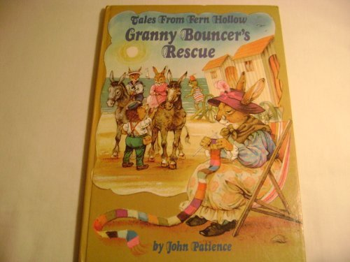 9780517457986: Granny Bouncer's Rescue (Tales from Fern Hollow)