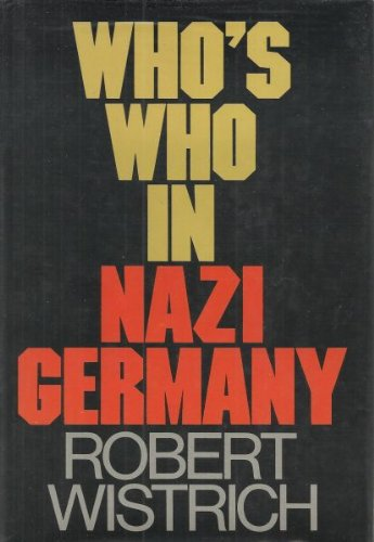 9780517460030: Whos Who in Nazi Germany