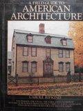 9780517460054: Field Guide To American Architecture