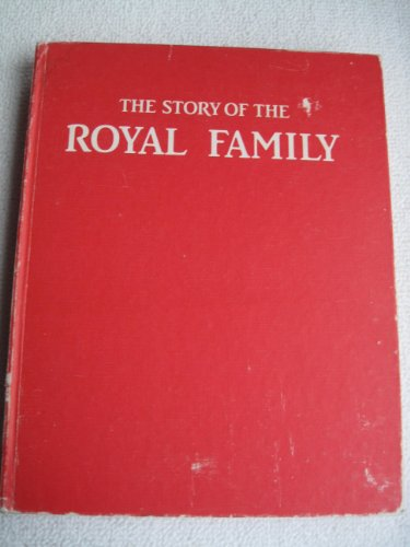 9780517460092: Story Of The Royal Family
