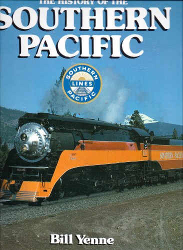 9780517460849: The History Of The Southern Pacific