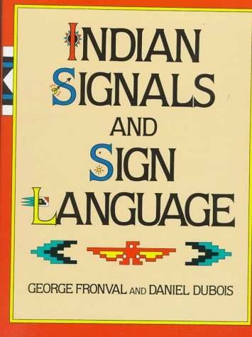 9780517466124: Indian Signals and Sign Language