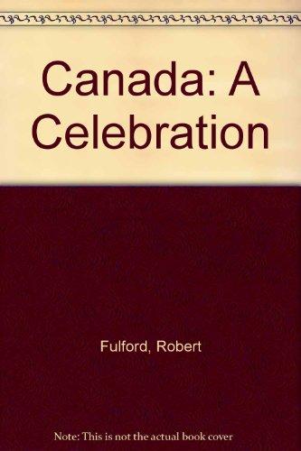 9780517467572: Canada: A Celebration