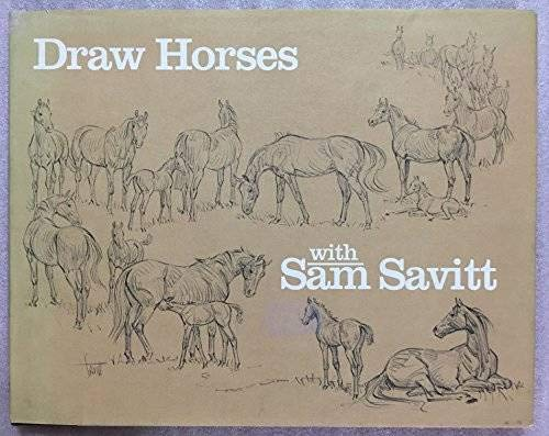 9780517467893: Draw Horses With Sam Savitt