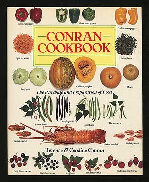CONRAN COOKBOOK The Purchase and Preparation of Food