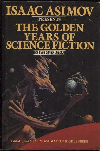 9780517475669: Isaac Asimov Presents the Golden Years of Science Fiction (Fifth Series)