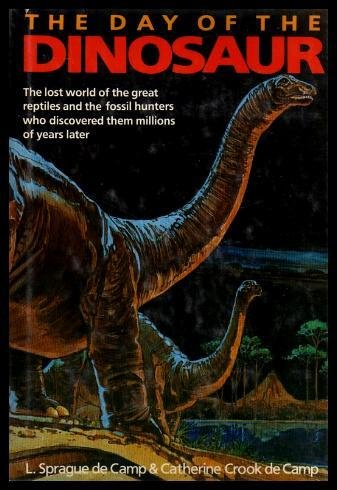 Day Of The Dinosaur: De Camp, L.