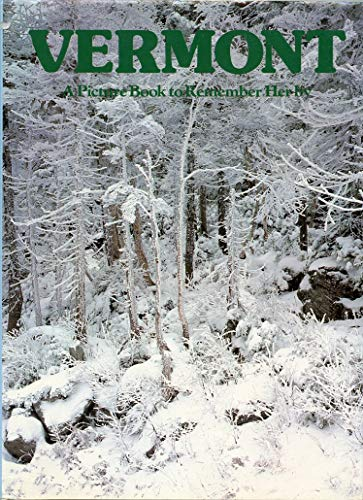 Vermont: A Picture Book To Remember Her: Rh Value Publishing