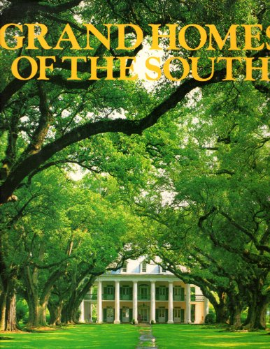 9780517478127: Grand Homes of the South