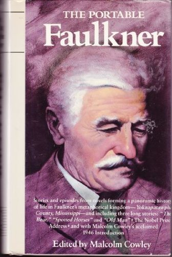 The Portable Faulkner (The Viking Portable Library): Faulkner, William; Cowley,