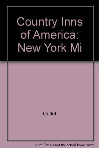 Country Inns of America: New York Mi: Rh Value Publishing