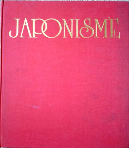 9780517479766: Japonisme: The Japanese Influence on Western Art in the 19th and 20th Centuries
