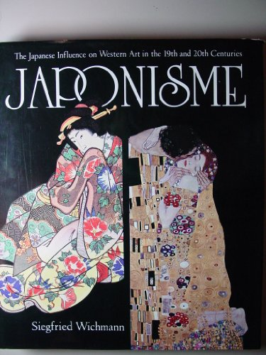 9780517479766: Japonisme: The Japanese Influence on Western Art in the 19th and 20th Century