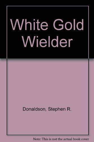 9780517485989: White Gold Wielder