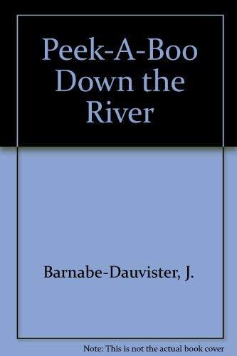 Down The River: Peek A Boo Series: Rh Value Publishing