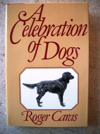 9780517491133: A Celebration of Dogs