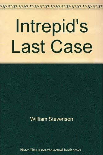 9780517491270: Intrepids Last Case
