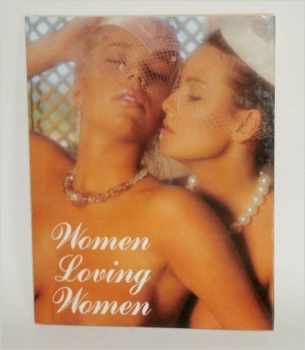 9780517496381: Women Loving Women