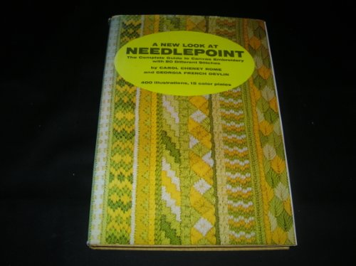 9780517500163: A New Look at Needlepoint: The Complete Guide to Canvas Embroidery
