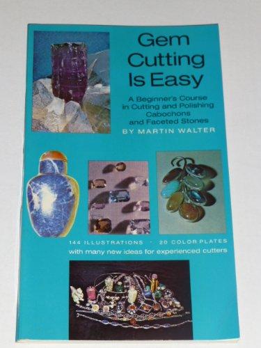 Gem Cutting is Easy: Rh Value Publishing