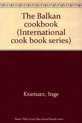 The Balkan Cookbook: Kramarz, Inge