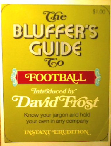 9780517500286: The Bluffer's Guide to Football
