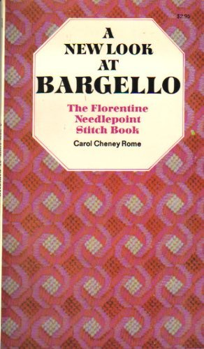 9780517500569: A New Look at Bargello: The Florentine Needlepoint Stitch Book