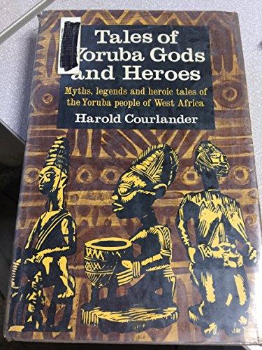 9780517500637: Tales of Yoruba Gods and Heroes.