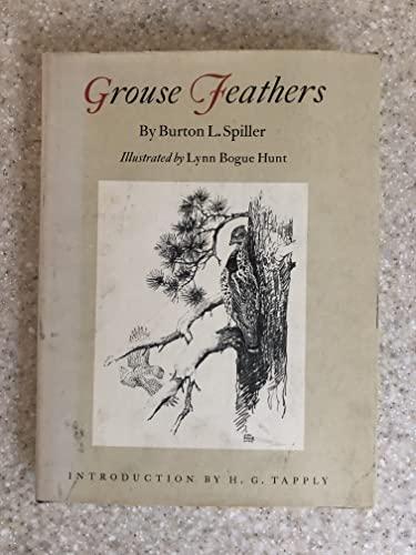 Grouse Feathers.: SPILLER, Burton L.