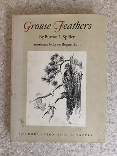 Grouse feathers,: Spiller, Burton L