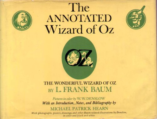 9780517500866: The Annotated Wizard of Oz: The Wonderful Wizard of Oz,